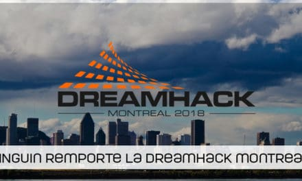 Kinguin remporte la DreamHack Open Montréal