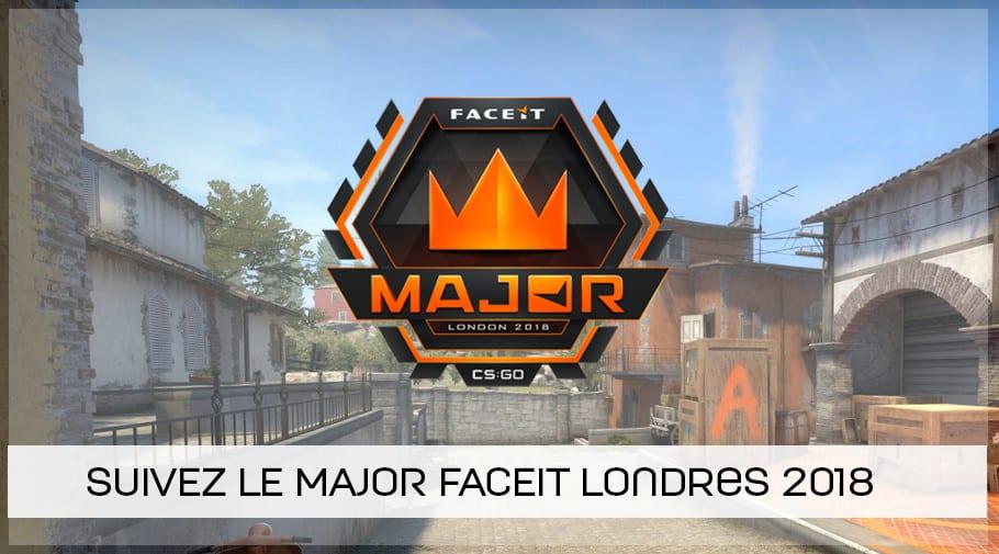 Suivez le MAJOR FaceIT Londres 2018