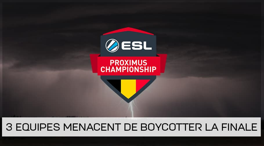 [MAJ] Menace de boycotte de 3 équipes à l'ESL Proximus League of Legends