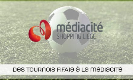 Des tournois FIFA19 à la Médiacité de Liège
