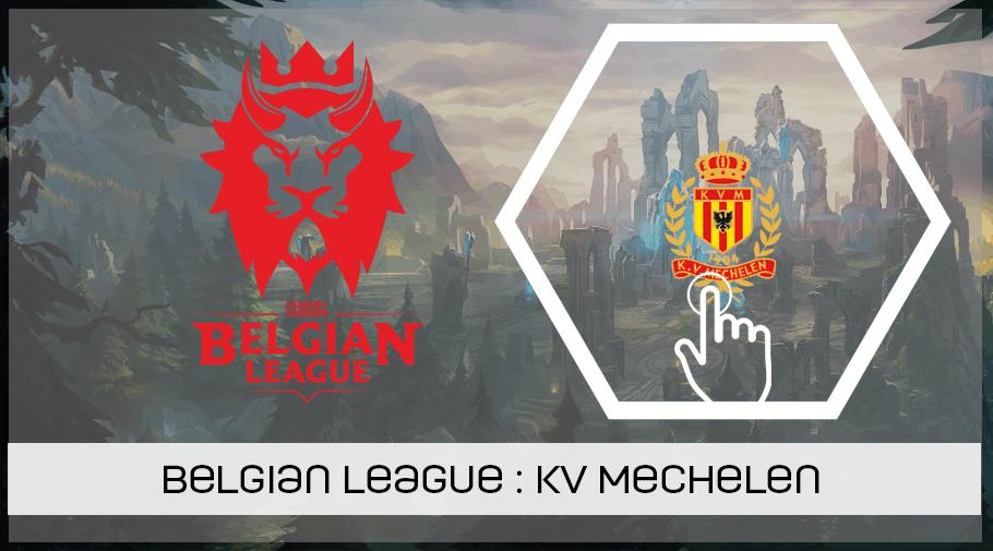 LoL Belgian League - présentation du KV Mechelen esports