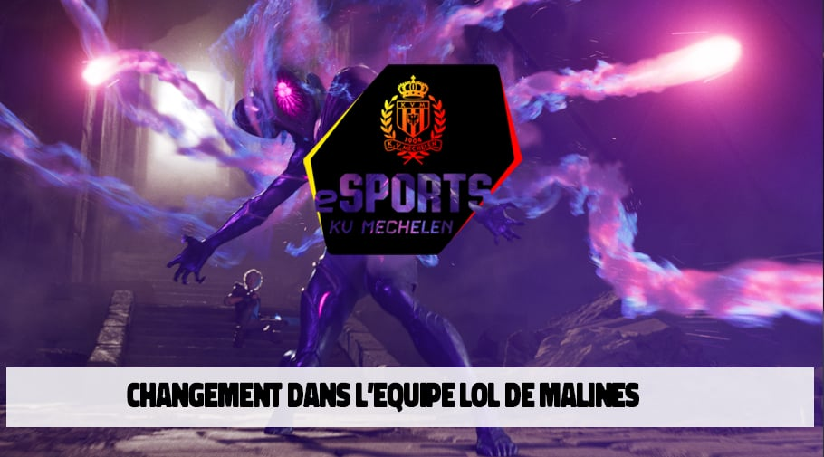 Changement dans l'équipe League of Legends du KV Mechelen esports