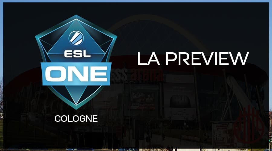 Preview ESL One Cologne 2018