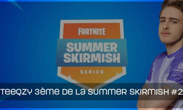 Teeqzy 3eme lors de la Fortnite Summer Skirmish #2 du 21 juillet
