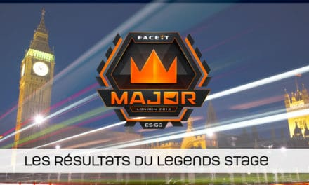FaceIT MAJOR : Legends stage terminée !