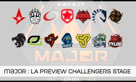 Notre avis sur les équipes du challengers stage du MAJOR !
