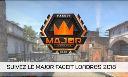 Suivez le MAJOR FaceIT Londres 2018