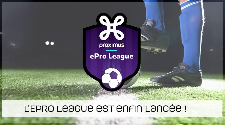 L'ePro League est lancée !
