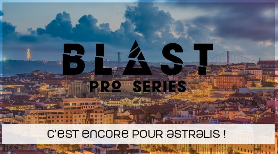 Astralis remporte la Blast Pro Series Lisbonne
