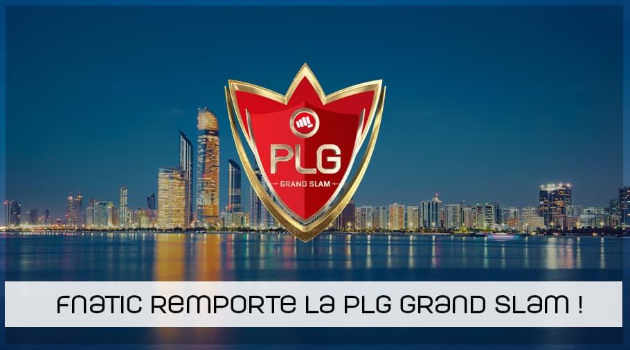 fnatic remporte la PLG Grand Slam 2018