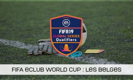 Les Belges aux qualifications Europe de la FIFA eClub World Cup 2019