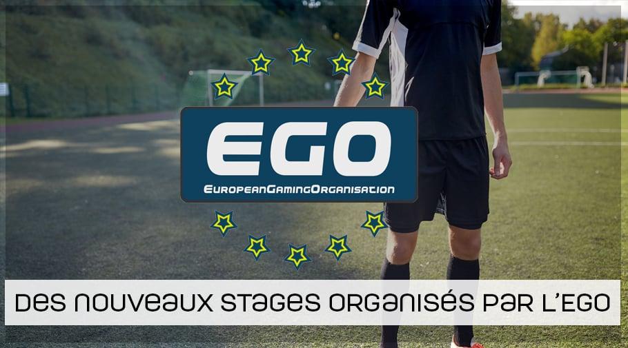Nouveaux stages FIFA EGO durant les vacances