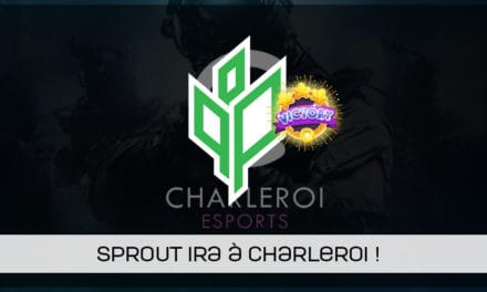 Sprout remporte la 1ère qualification de Charleroi esports !