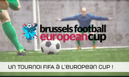 Un tournoi FIFA 19 à la Brussels Football European Cup !