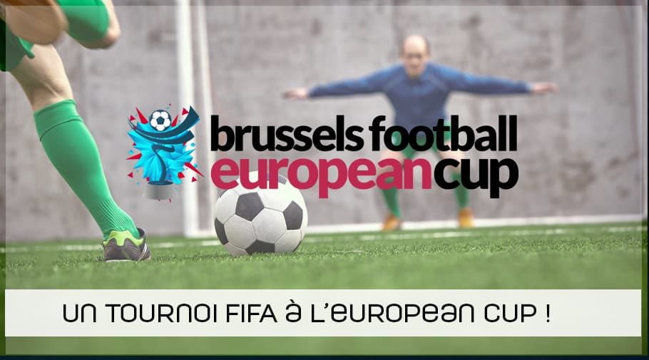 Un tournoi FIFA 19 à la Brussels Football European Cup !