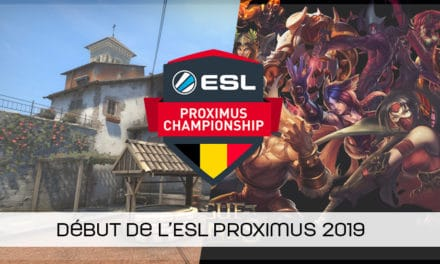 ESL Proximus Championship Winter 2019 débute !