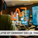Résumé de la Yes We Lan 2