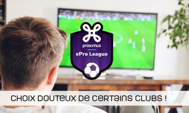 Choix plus que douteux de certains clubs d'ePro League