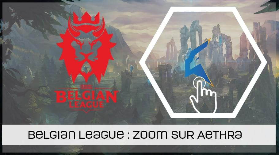 Belgian League, présentation de Aethra esport