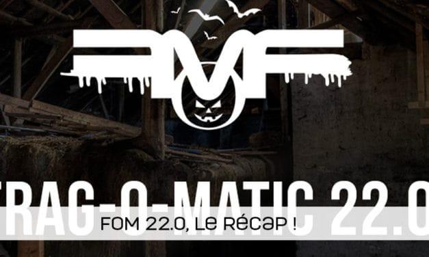 Les résultats de la Frag-O-Matic 22.0 !