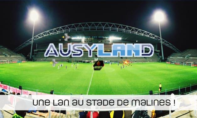 AUSYLAND : la LAN organisée par KV Mechelen et Ausy