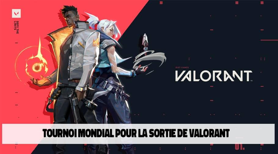 Tournoi mondial pour la sortie de Valorant