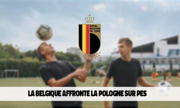 La Belgique s'impose face à la Pologne sur PES 2020
