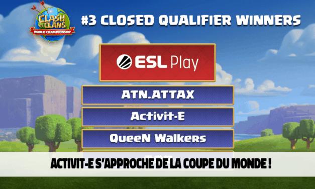 Activit-E qualifiée pour la prochaine étape du Clash of Clans World Championship