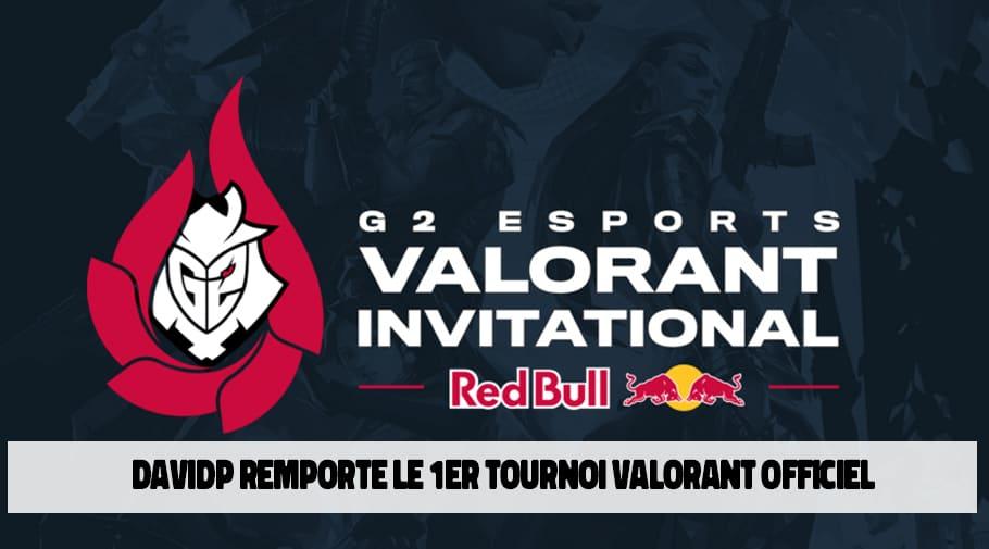 Le Belge davidp remporte le G2 Esports Valorant Invitational