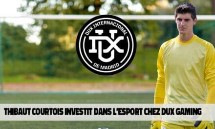 Thibaut Courtois investit dans DUX Gaming et fusionne avec un club de football espagnol